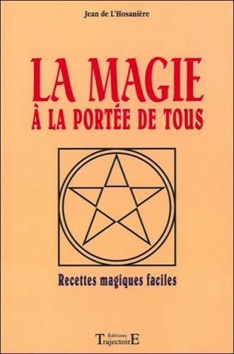 La magie à la portée de tous