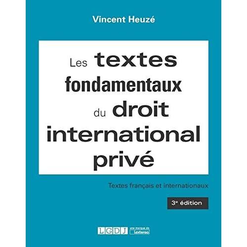 Les textes fondamentaux du droit international prive
