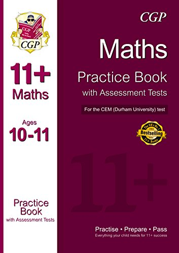 11+ Maths Practice Book with Assessment Tests (Age 10-11) for the CEM Test Cover Image