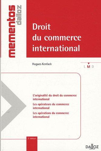 Droit du commerce international par Hugues Kenfack