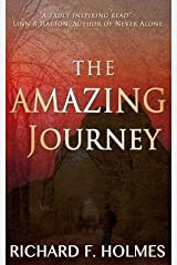 [(The Amazing Journey)] [By (author) MR Richard F Holmes] published on (February, 2013) Paperback