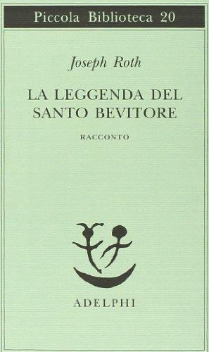 La leggenda del santo bevitore. Racconto