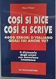 Image de Così si dice così si scrive. 4000 errori d'itali