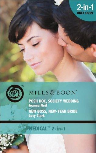 book cover of Posh Doc, Society Wedding / New Boss, New Year Bride