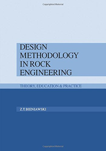 Design Methodology in Rock Engineering: Theory, Education and Practice -