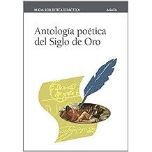 Antología poética del Siglo de Oro (Clásicos - Nueva Biblioteca Didáctica)