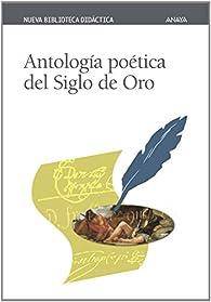 Antología poética del Siglo de Oro par  Varios autores