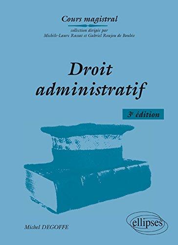 Droit Administratif par Michel Degoffe