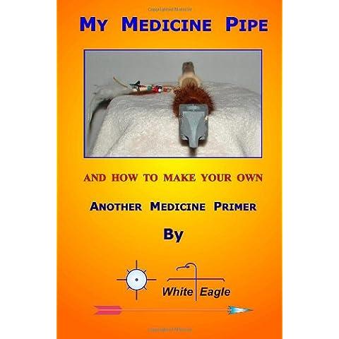 My Medicine Pipe - American Spirit Tobacco
