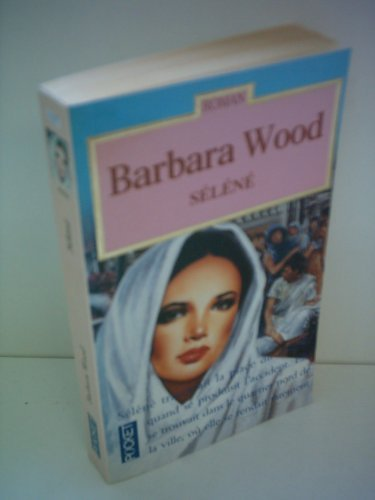 Séléné par Barbara Wood