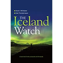 The Iceland Watch: A Land That Thinks Outwards and Forwards