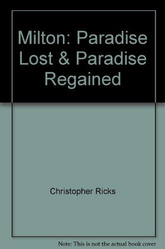 Milton: Paradise Lost & Paradise Regained