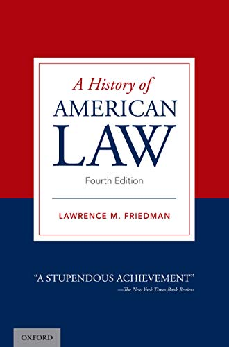 A History of American Law (English Edition)
