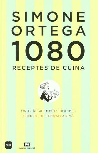 1080 Receptes de cuina.: Pròleg de Ferran Adrià (Sal i Pebre)