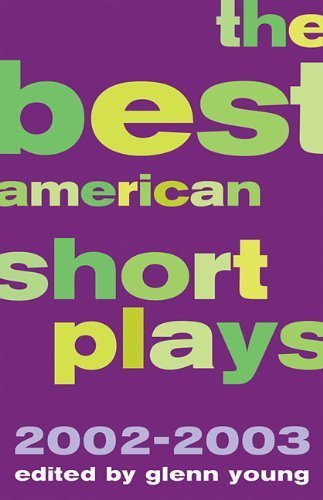 The Best American Short Plays 2002-2003: Softcover (2010-02-01)