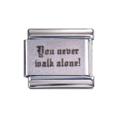 "Italian Charms Modul ""You never walk alone!"" (Lasergravur) ...by Kult-Schmuck"