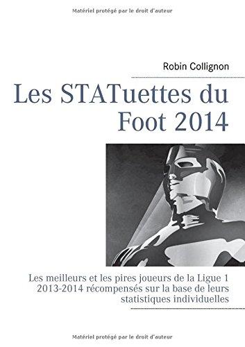 les-statuettes-du-foot-2014-les-meilleurs-et-les-pires-joueurs-de-la-ligue-1-2013-2014-rcompenss-sur-la-base-de-leurs-statistiques-individuelles