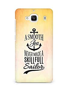 Amez A Smooth Sea Never made a Skillful Sailor Back Cover For Xiaomi Redmi 2 Prime