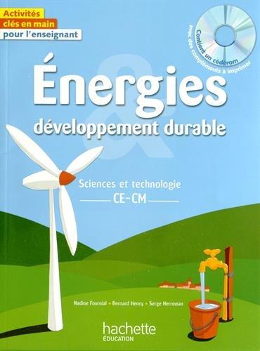 Energie dveloppement durable : Sciences et technologie, CE-CM (1CD audio)