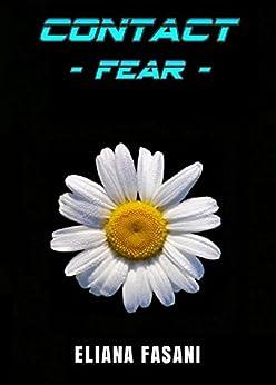 CONTACT: Fear di [Fasani, Eliana]