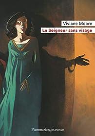 Le Seigneur sans visage par Viviane Moore