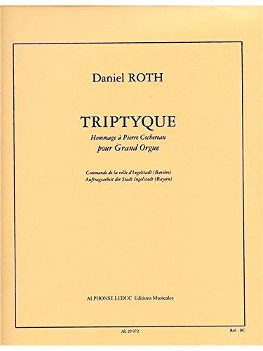 Daniel Roth: Triptyque: Hommage a Pierre Cochereau (Organ)