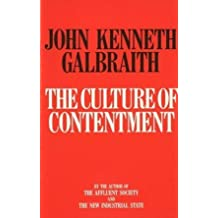 The Culture of Contentment by John Kenneth Galbraith (1992-04-27)