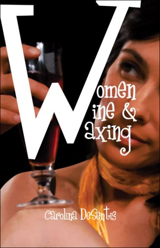 Women, Wine, and Waxing Cover Image