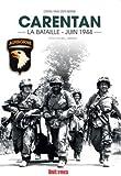 Carentan : la Bataille, Juin 1944