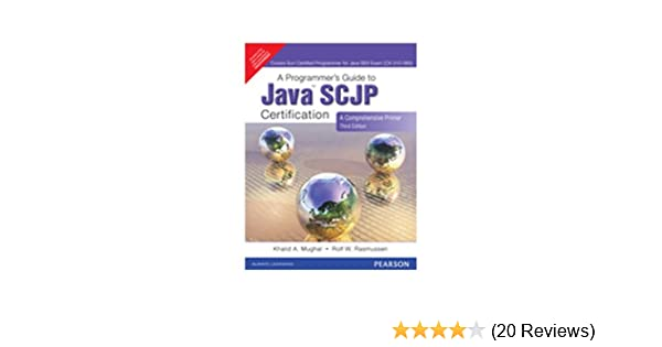 Buy A Programmer\'s Guide to Java Scjp Certification: A Comprehensive ...