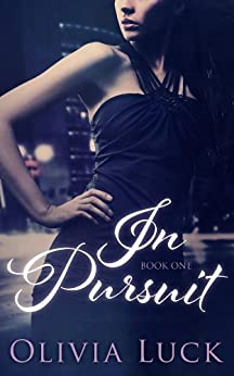 In Pursuit by [Luck, Olivia]