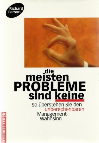Die meisten Probleme sind keine