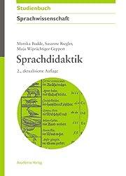 Sprachdidaktik (Akademie Studienbücher - Sprachwissenschaft)