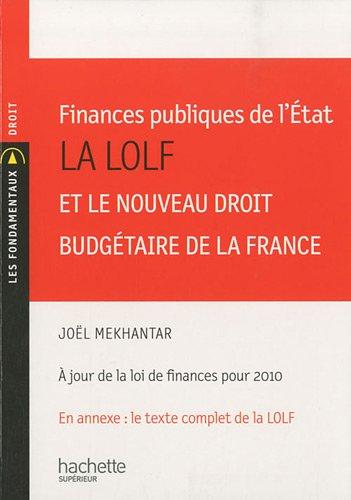Finances publiques de l'Etat : La LOLF et le nouveau droit budgétaire de la France
