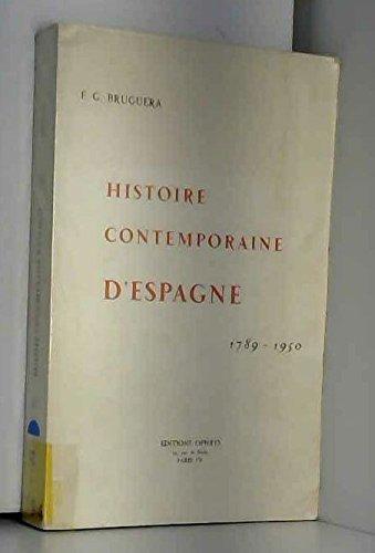 Histoire Contemporaine D'Espagne 1789-1950