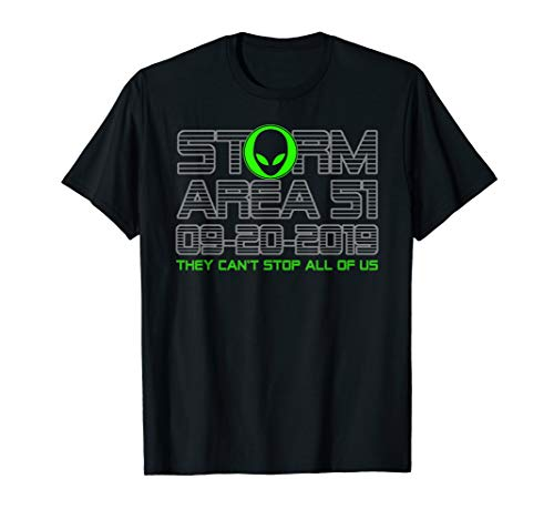 Storm Area 51 They Can't Stop Us All UFO Alien Halloween T-Shirt (Halloween Storm 2019)