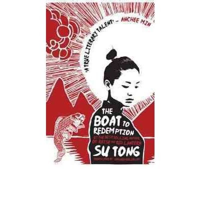 The Boat to Redemption Tong, Su ( Author ) Oct-27-2011 Hardcover