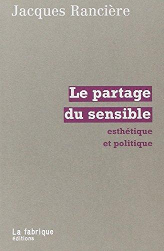 Le Partage du sensible : Esthétique et politique
