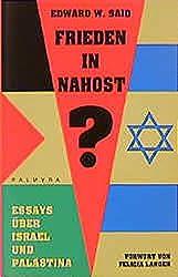 Frieden in Nahost?: Essays über Israel und Palästina