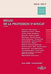 Règles de la profession d'avocat 2016/2017 - 15e éd.