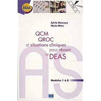 QCM QROC et situations cliniques pour réussir le DEAS: Module 1 à 8