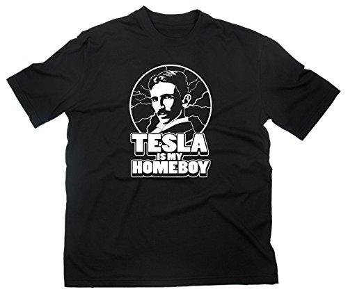 Nikola Tesla Is My Homeboy Fun T-Shirt Funshirt Elektrizität Elektrik Erfinder, XXL, schwarz