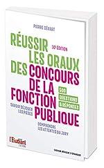 Réussir les oraux des concours de la fonction publique 10e édition de Pierre Gevart