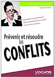 Prévenir et résoudre les conflits