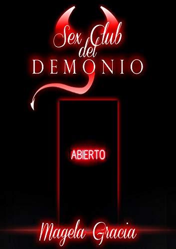Sex Club del Demonio eBook: Magela Gracia: Amazon.es: Tienda Kindle