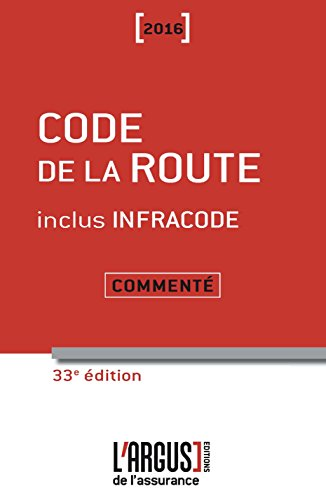 Code de la route commenté 2016 inclus Infracode