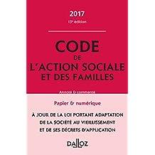 Code de l'action sociale et des familles 2017, annoté et commenté