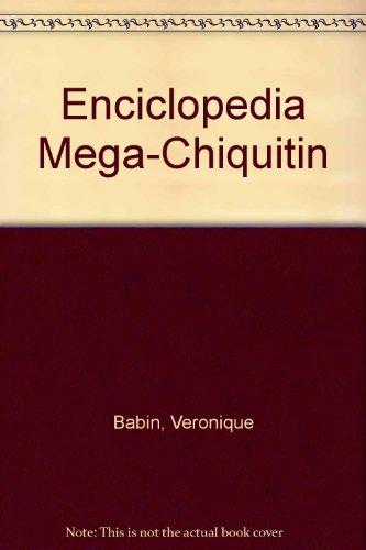 Descargar Libro Enciclopedia Mega-Chiquitin de Veronique Babin