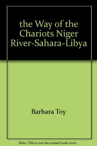 the-way-of-the-chariots-niger-river-sahara-libya