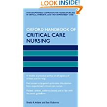Oxford Handbook of Critical Care Nursing (Oxford Handbooks in Nursing)